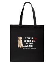 Golden Retriever Never Be Alone 1306 Tote Bag thumbnail