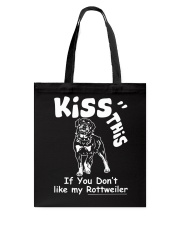 Rottweiler Kiss This Tote Bag thumbnail