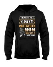 Rottweiler Crazy Mom Hooded Sweatshirt thumbnail