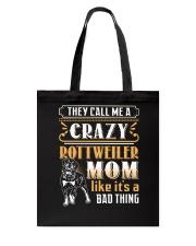Rottweiler Crazy Mom Tote Bag thumbnail