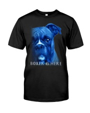 Boxer Is Here Classic T-Shirt front