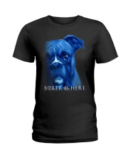 Boxer Is Here Ladies T-Shirt thumbnail
