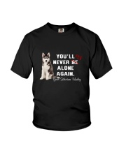 Your Husky Never Be Alone 1306 Youth T-Shirt thumbnail