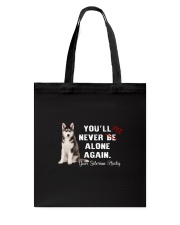 Your Husky Never Be Alone 1306 Tote Bag thumbnail