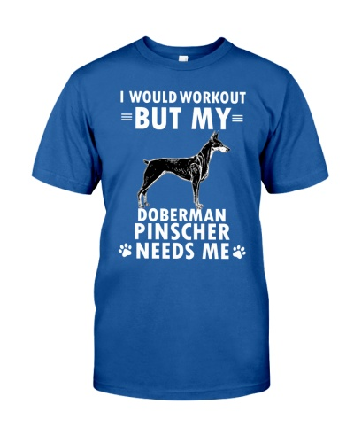Doberman Pinscher Need Me