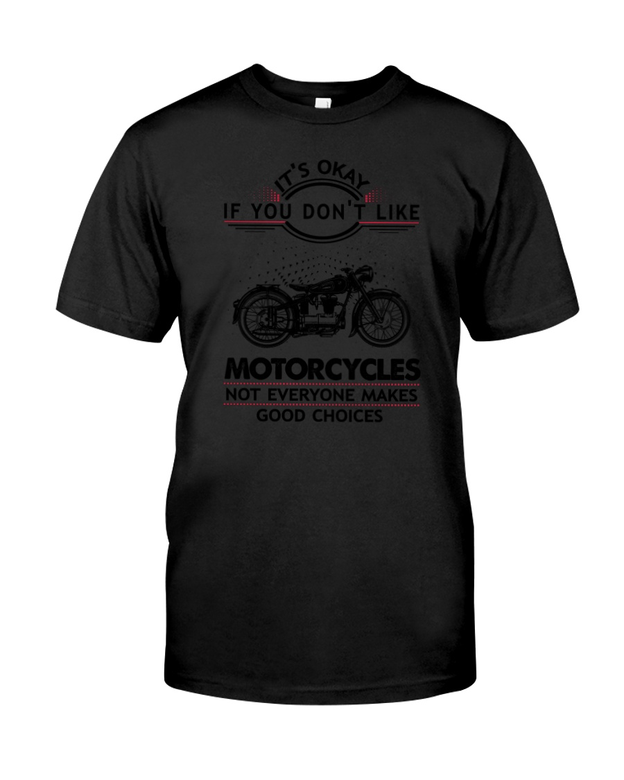 Motorcycles Good Choices 2504 Classic T-Shirt