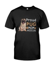 Pug Mom Rescue 2505 Classic T-Shirt front
