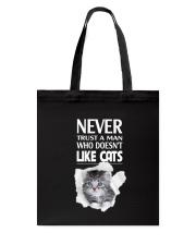 Cat Never Trust Human 1605 Tote Bag thumbnail