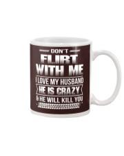 Don't Flirt With Me I Love My Husband Mug thumbnail