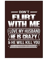 Don't Flirt With Me I Love My Husband 11x17 Poster thumbnail