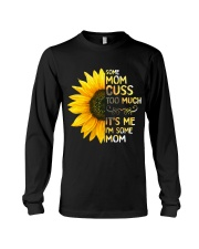 Some Mom Cuss Too Much Long Sleeve Tee thumbnail