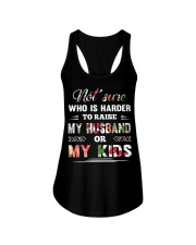 Not sure who is harder to raise my husband or my k Ladies Flowy Tank thumbnail