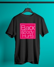 Back and Body Hurts Classic T-Shirt lifestyle-mens-crewneck-front-3
