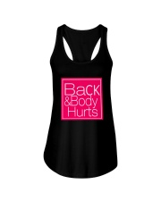 Back and Body Hurts Ladies Flowy Tank thumbnail