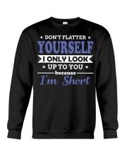 Don't flatter yourself Crewneck Sweatshirt thumbnail
