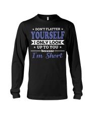 Don't flatter yourself Long Sleeve Tee thumbnail