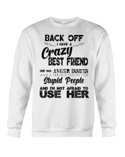 Crazy Best Friend with Anger Issues Hooded Sweat Crewneck Sweatshirt thumbnail