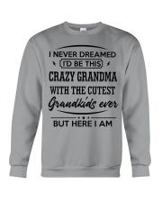 I'D BE THIS CRAZY GRANDMA Crewneck Sweatshirt thumbnail