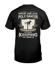 POLE DANCER KEEPING YOU TURNED ON Classic T-Shirt thumbnail