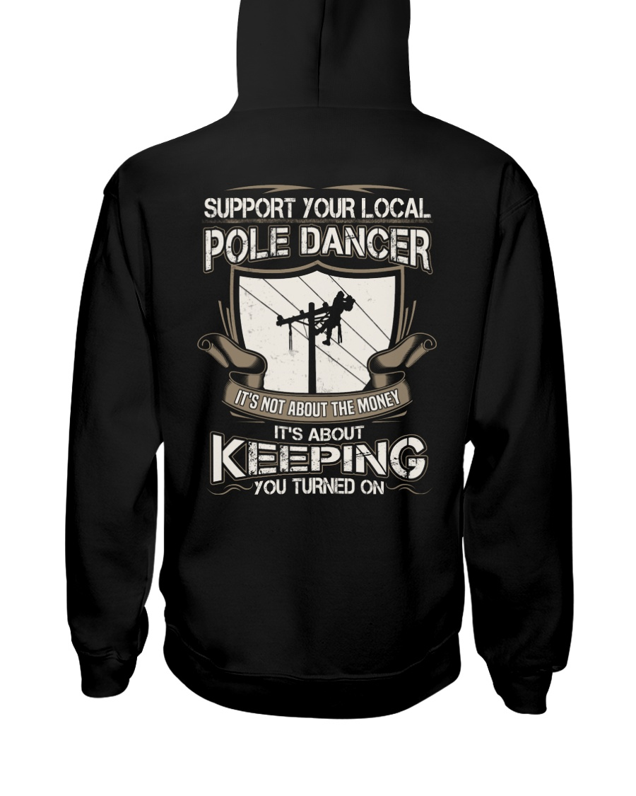 POLE DANCER KEEPING YOU TURNED ON Hooded Sweatshirt