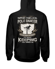 POLE DANCER KEEPING YOU TURNED ON Hooded Sweatshirt back