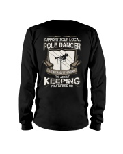 POLE DANCER KEEPING YOU TURNED ON Long Sleeve Tee thumbnail