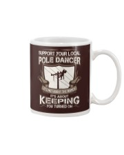 POLE DANCER KEEPING YOU TURNED ON Mug thumbnail