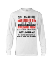 Yes I am a spoiled daughter Long Sleeve Tee thumbnail