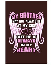 My Brother always in my heart 11x17 Poster thumbnail