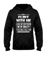 Girlfriend T-Shirt - Don't Flirt with me Hoodie Hooded Sweatshirt front