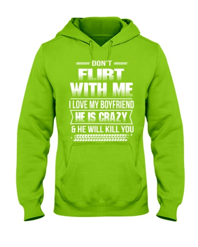 Girlfriend T-Shirt - Don't Flirt with me Hoodie
