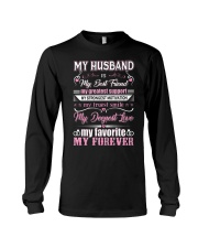 Wife T-Shirt - My Husband is my best friend Long Sleeve Tee thumbnail