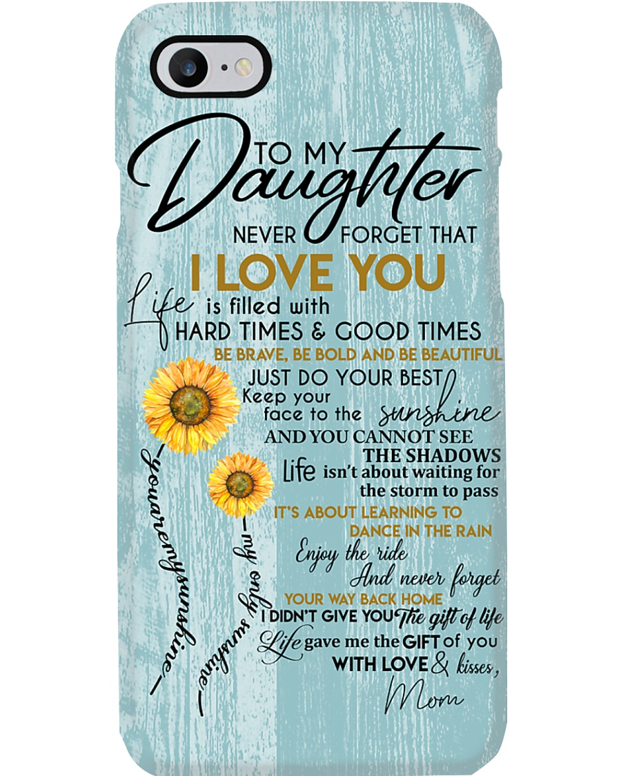 To My Daughter  Phone Case