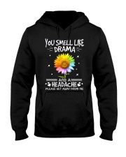 You Smell Like Drama Hooded Sweatshirt front