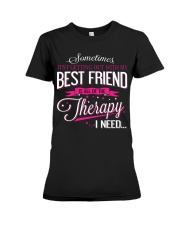 Best Friend - Therapy Premium Fit Ladies Tee thumbnail