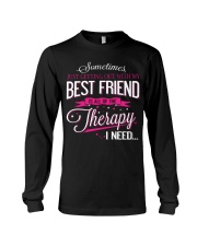 Best Friend - Therapy Long Sleeve Tee front