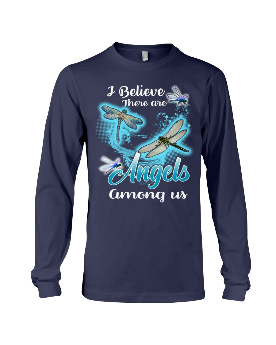 I BELIEVE THERE ARE ANGELS AMONG US Long Sleeve Tee