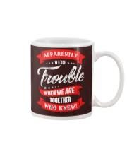 We are trouble Mug thumbnail