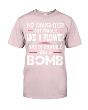 MY DAUGHTER IS FRAGILE LIKE A BOMB Premium Fit Mens Tee thumbnail
