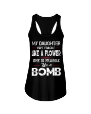 MY DAUGHTER IS FRAGILE LIKE A BOMB Ladies Flowy Tank thumbnail