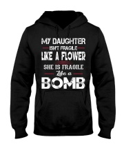 MY DAUGHTER IS FRAGILE LIKE A BOMB Hooded Sweatshirt thumbnail