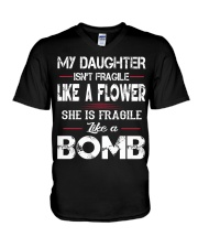 MY DAUGHTER IS FRAGILE LIKE A BOMB V-Neck T-Shirt thumbnail