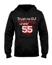 Trust No DJ under 55 Hooded Sweatshirt thumbnail