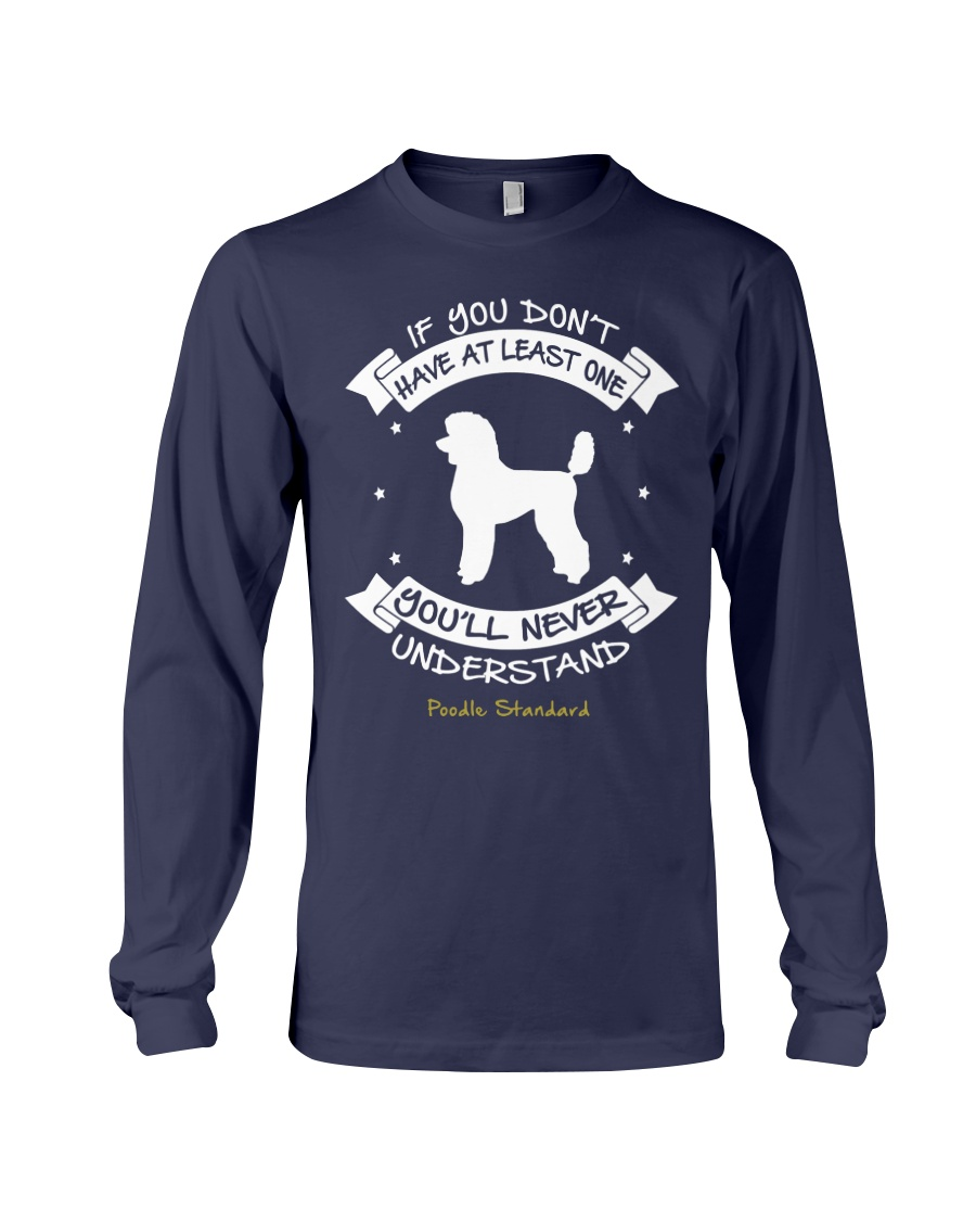 Poodle Standard Funny Gift Tshirt Long Sleeve Tee