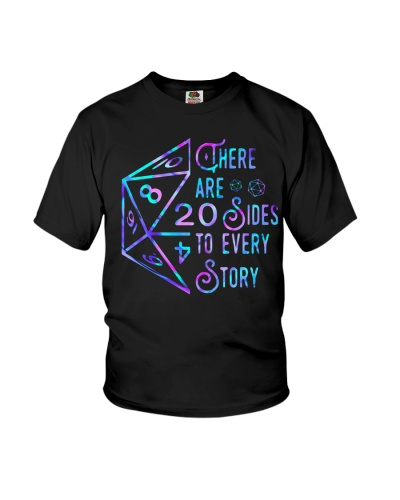 THERE ARE 20 SIDES TO EVERY STORY SHIRT