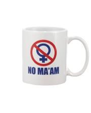 no maam Mug front