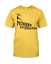 PIONEERS IN SKIRTS the movie  Classic T-Shirt front