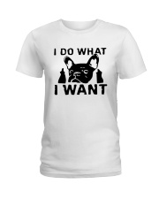Frenchie I do what i want T Shirt Ladies T-Shirt tile