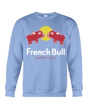 French Bulldog Energy Dog T Shirt Crewneck Sweatshirt thumbnail