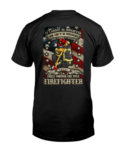 I own it forever the title firefighter